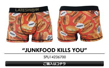 JUNKFOOD KILLS YOU